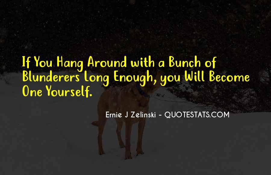 Ernie Quotes #397713