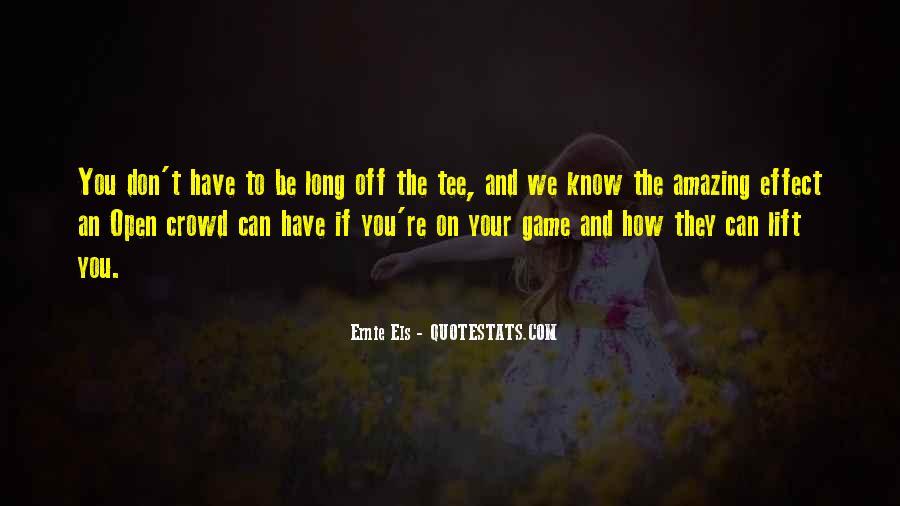 Ernie Quotes #404197