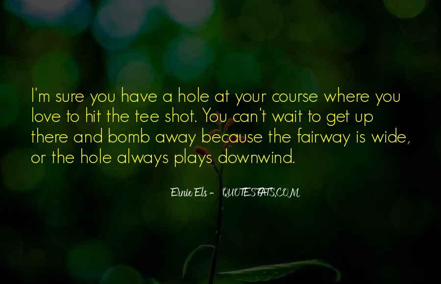 Ernie Quotes #442493