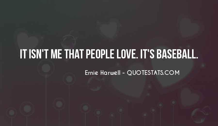 Ernie Quotes #451804