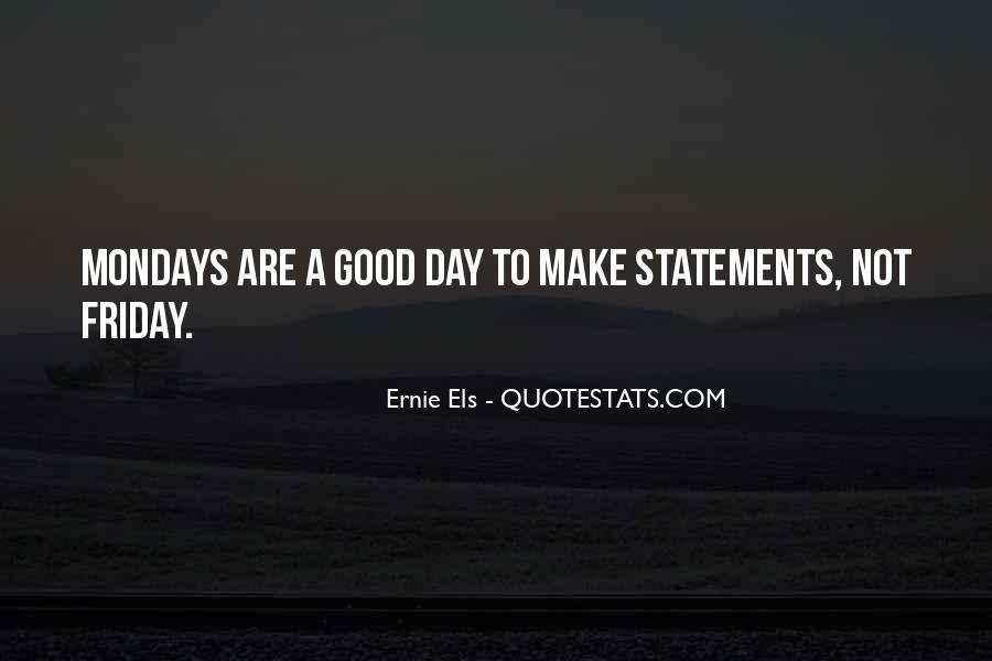 Ernie Quotes #469608