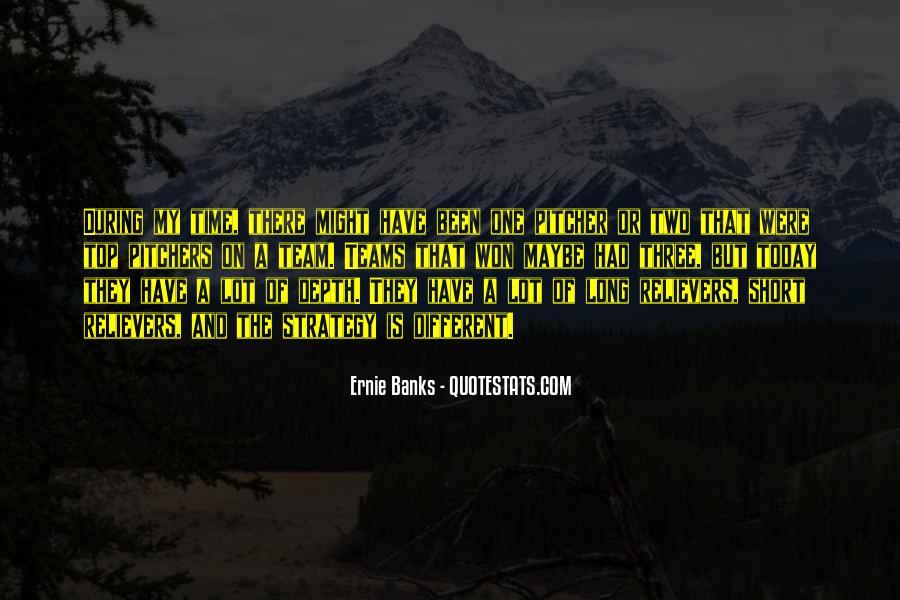Ernie Quotes #521641