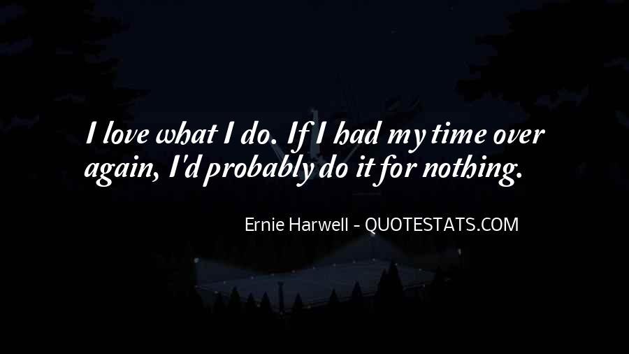 Ernie Quotes #93648