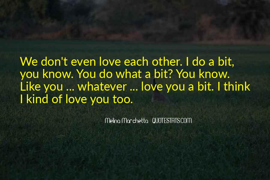 Quotes About I Think I Love You #93103
