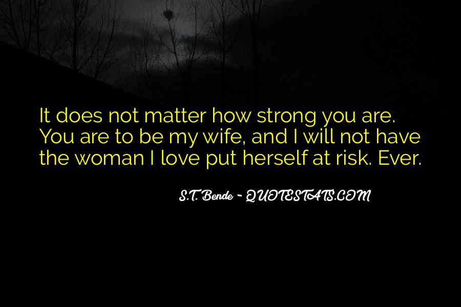 Quotes About I Love My Wife #115210