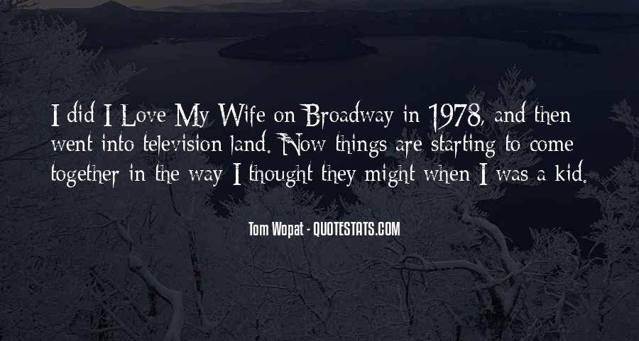 Quotes About I Love My Wife #153101