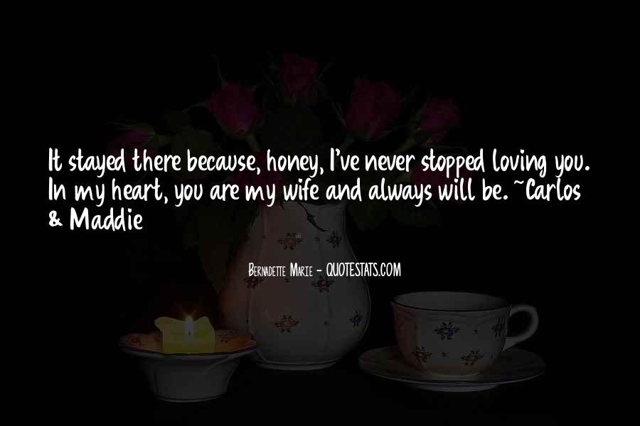 Quotes About I Love My Wife #37473