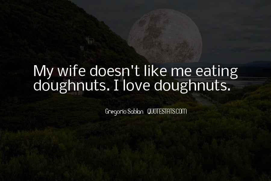 Quotes About I Love My Wife #441477