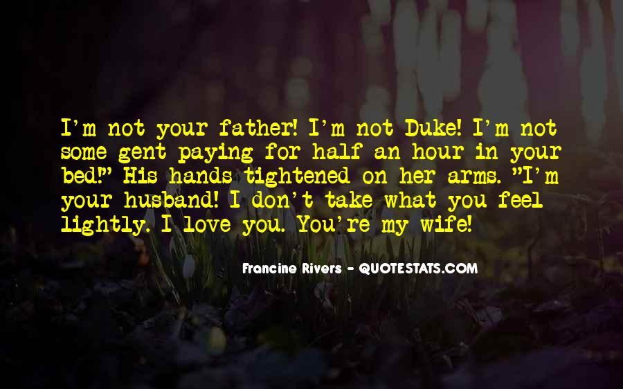 Quotes About I Love My Wife #627014