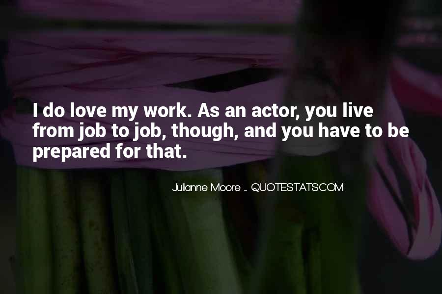 Quotes About I Love My Job #148927