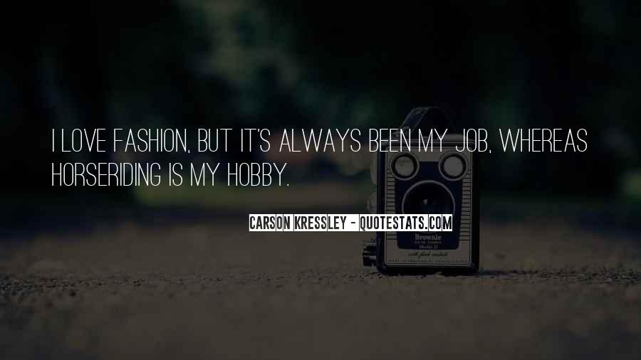 Quotes About I Love My Job #190147