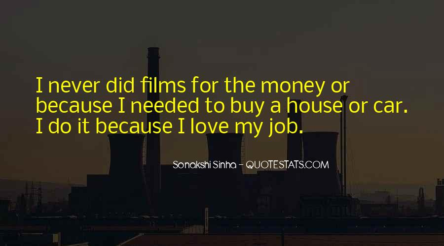 Quotes About I Love My Job #293982