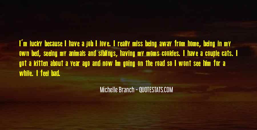 Quotes About I Love My Job #305328