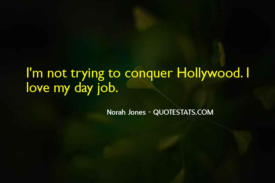Quotes About I Love My Job #396714