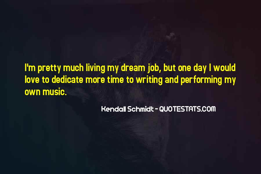 Quotes About I Love My Job #572196