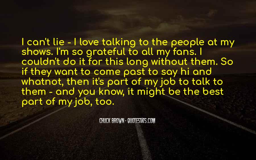 Quotes About I Love My Job #652968