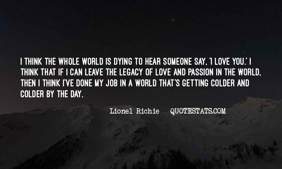 Quotes About I Love My Job #672043