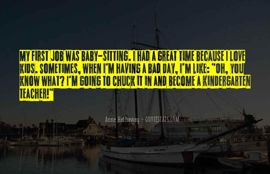 Quotes About I Love My Job #772690