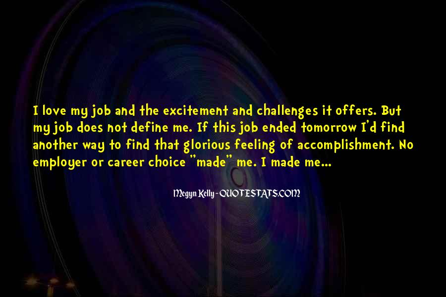 Quotes About I Love My Job #790166
