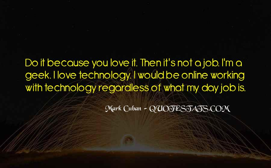 Quotes About I Love My Job #92204