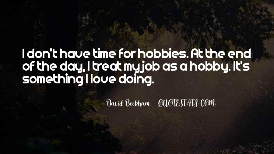 Quotes About I Love My Job #926985
