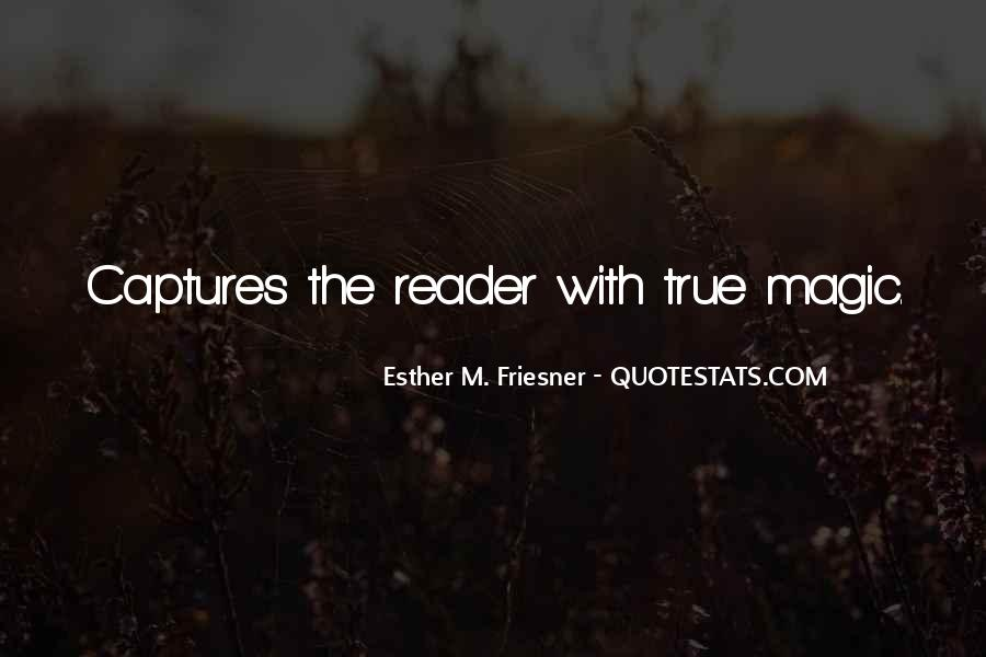 Esther Friesner Quotes #1093166