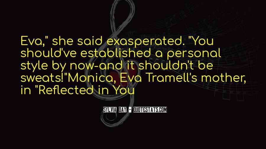 Eva Tramell Quotes #464159