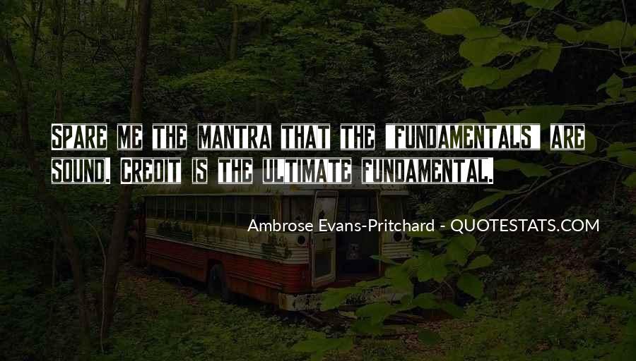 Evans Pritchard Quotes #769441