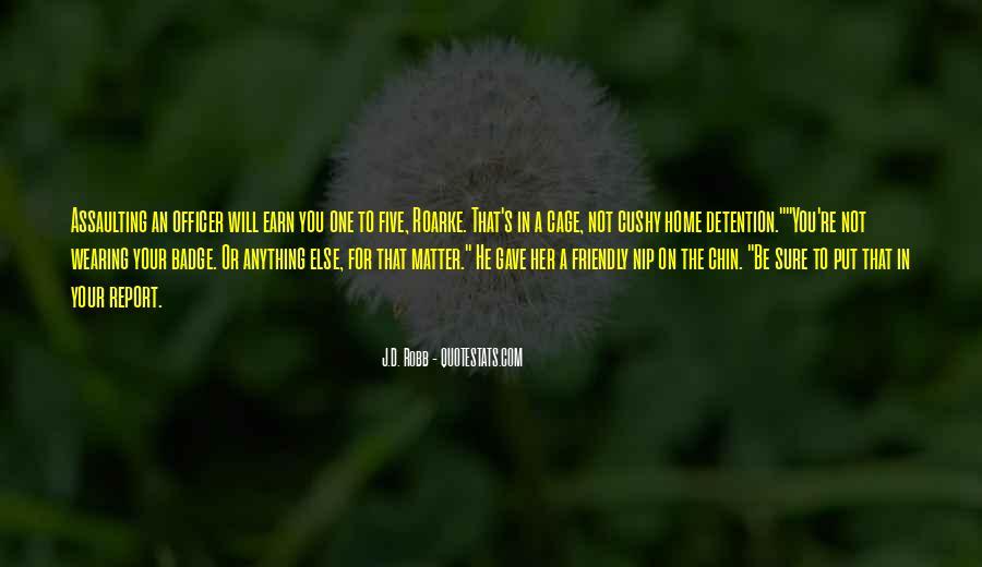 Eve Dallas Quotes #113338