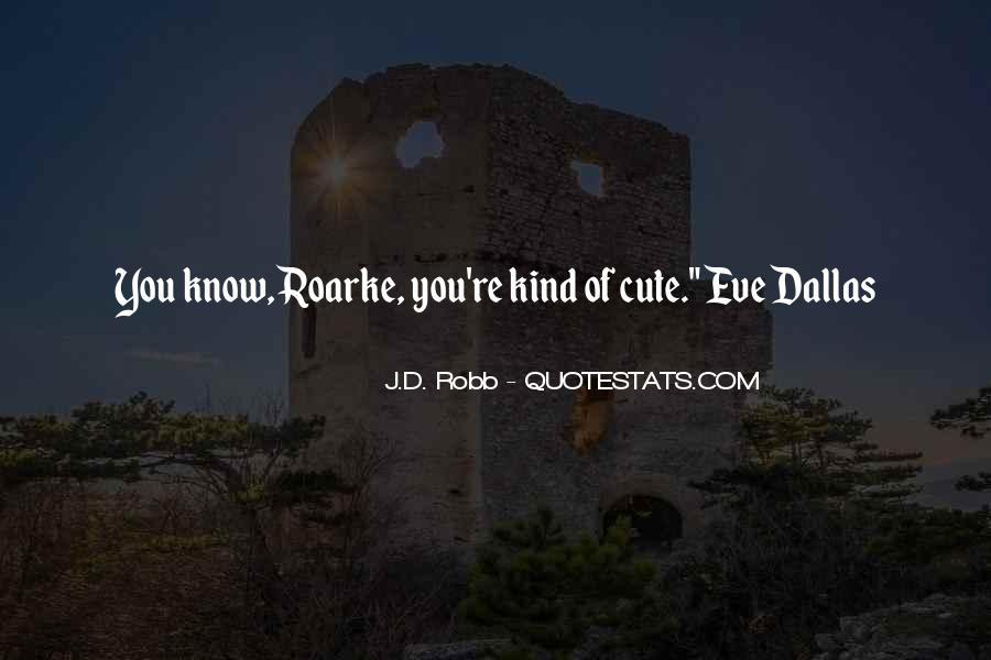 Eve Dallas Quotes #1209579