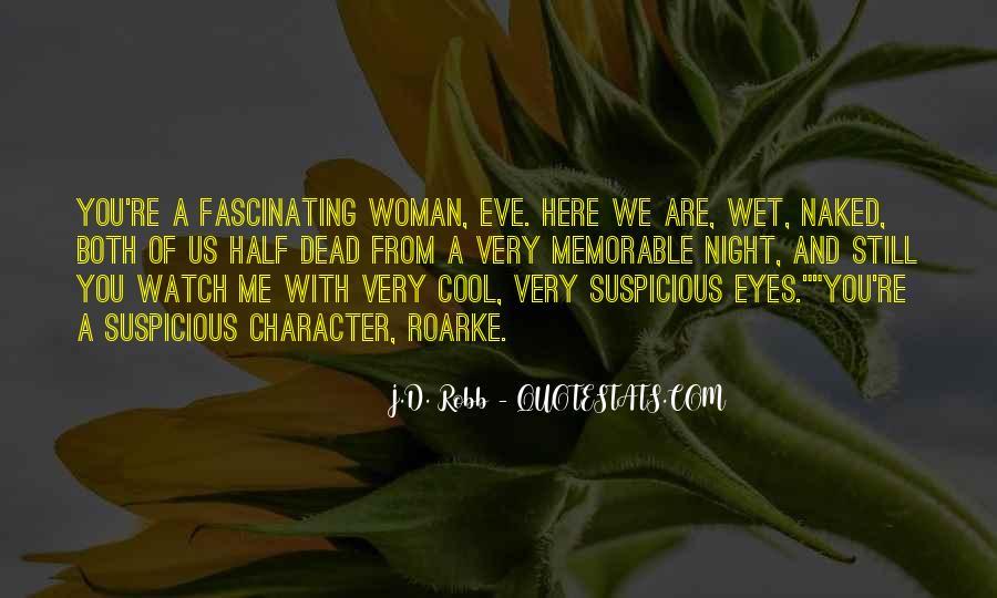 Eve Dallas Quotes #144106
