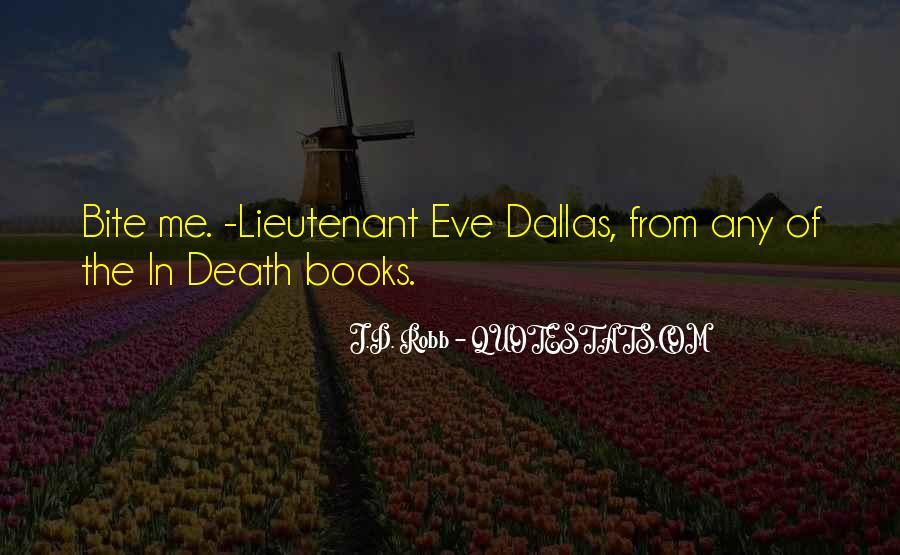 Eve Dallas Quotes #150274
