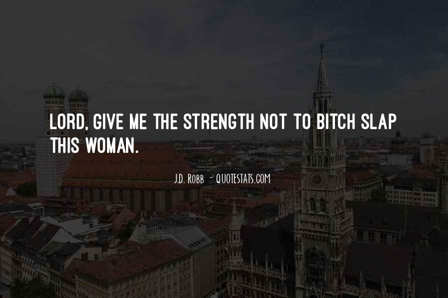 Eve Dallas Quotes #1506051