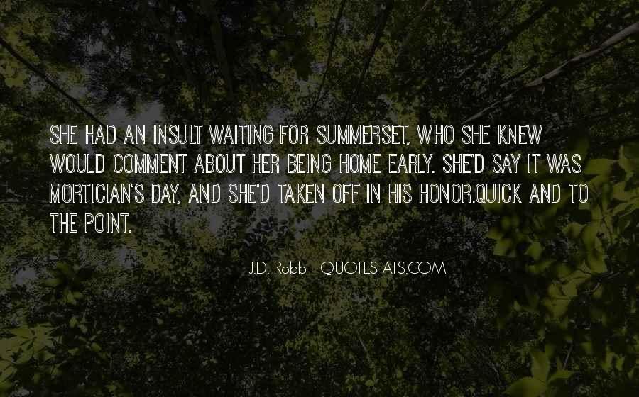Eve Dallas Quotes #1649877