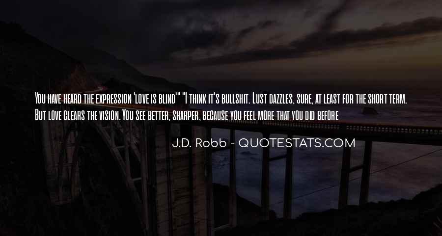 Eve Dallas Quotes #1709147