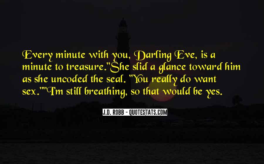 Eve Dallas Quotes #181890