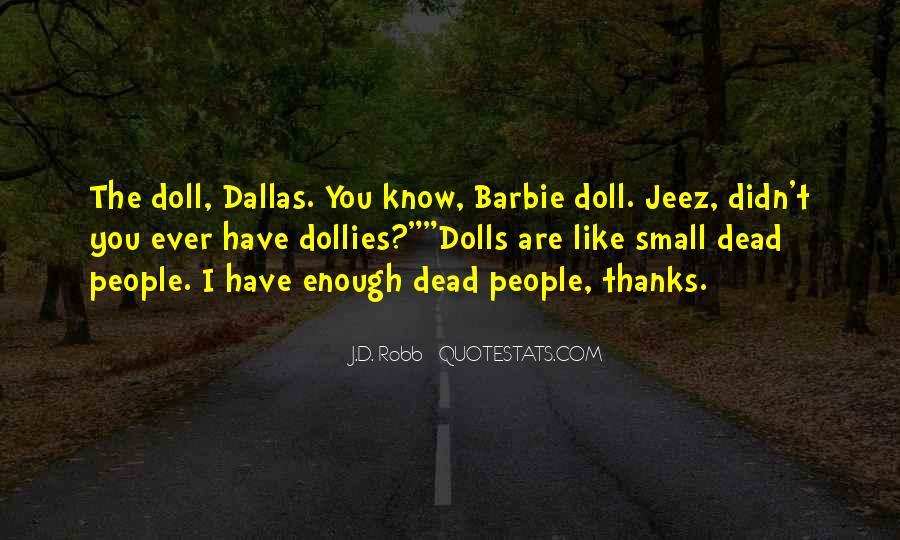 Eve Dallas Quotes #237626