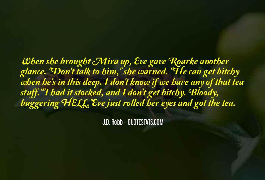 Eve Dallas Quotes #262172