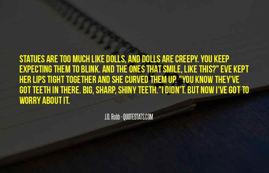 Eve Dallas Quotes #525268