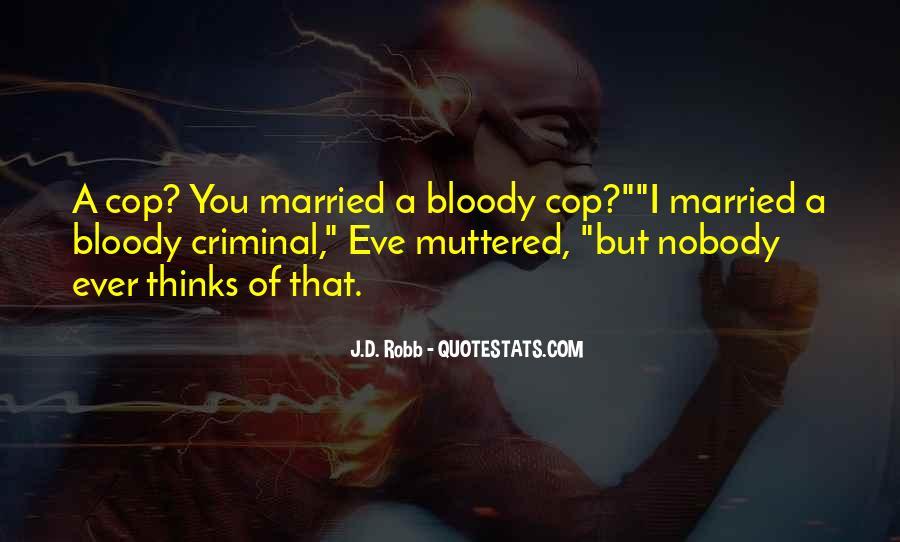 Eve Dallas Quotes #553318