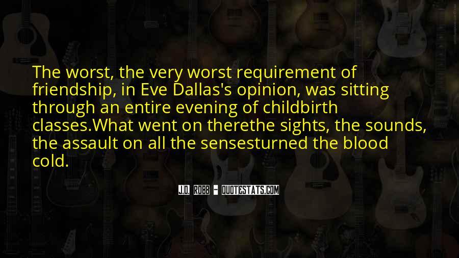 Eve Dallas Quotes #779832