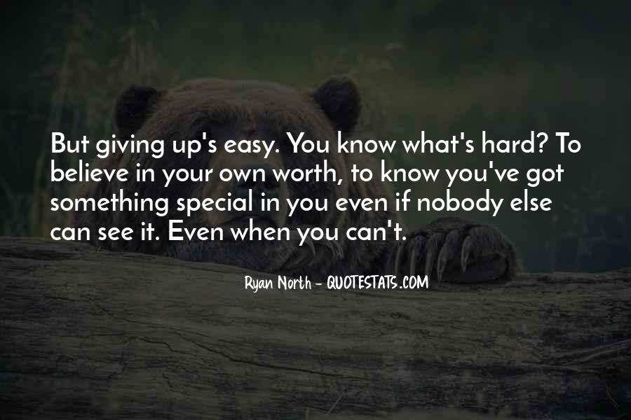 Even If It's Hard Quotes #794172