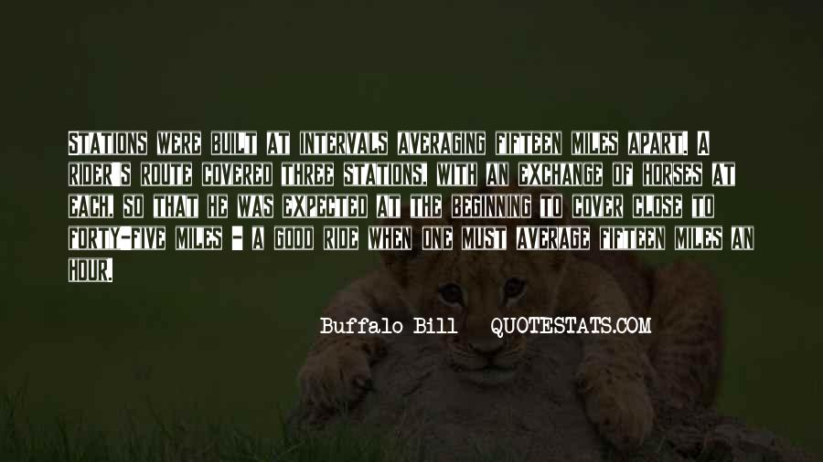 Even If We're Miles Apart Quotes #1105188