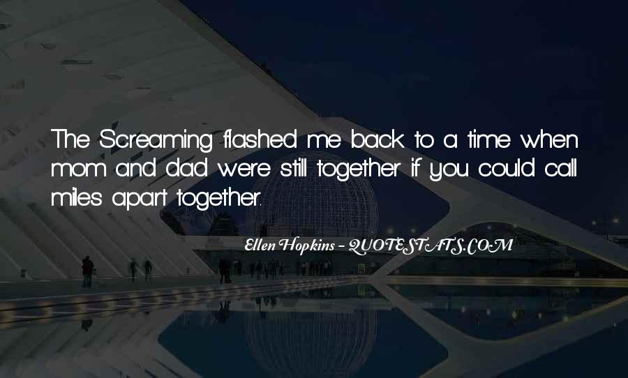 Even If We're Miles Apart Quotes #1161952