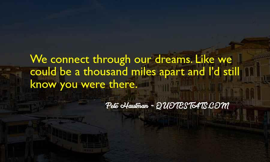 Even If We're Miles Apart Quotes #357977