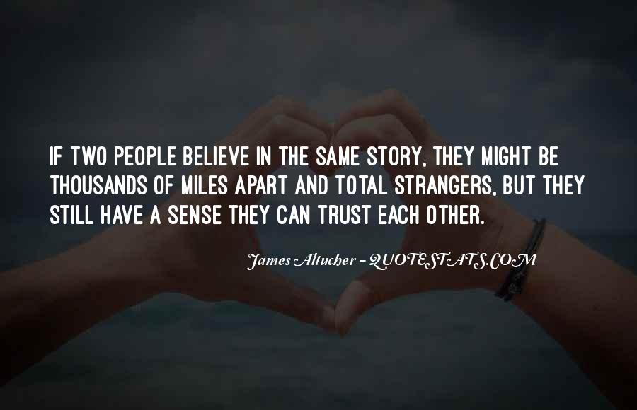 Even If We're Miles Apart Quotes #389856