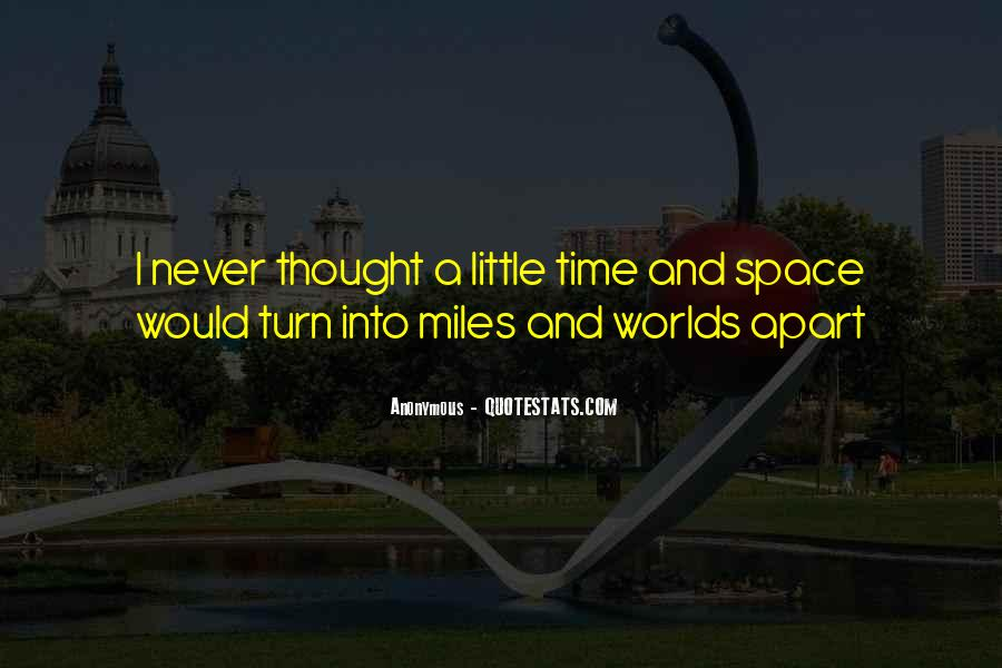 Even If We're Miles Apart Quotes #510707