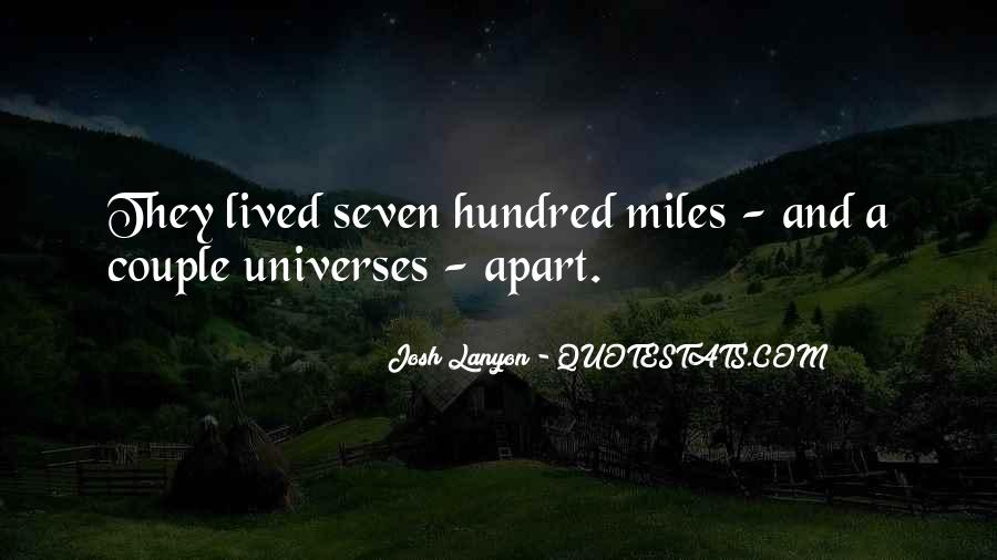 Even If We're Miles Apart Quotes #613442