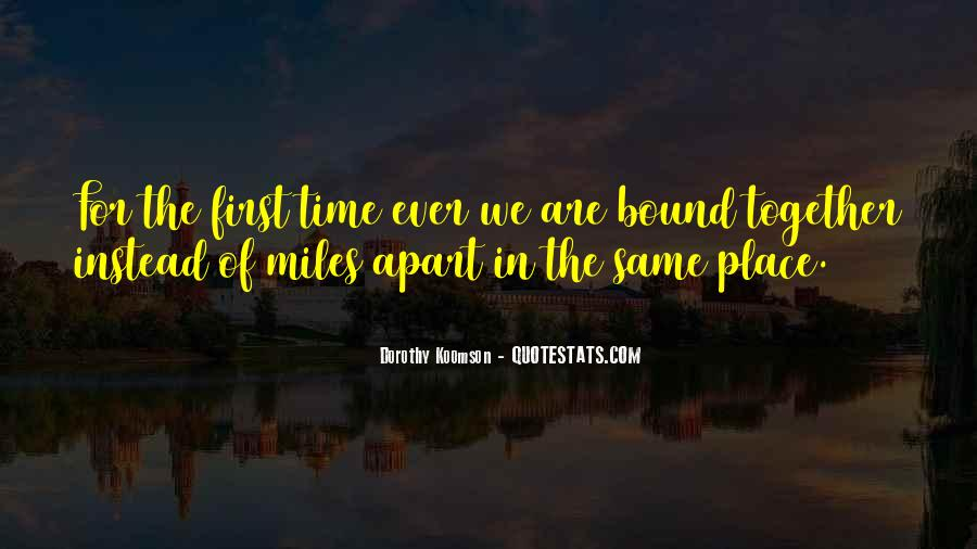 Even If We're Miles Apart Quotes #893845
