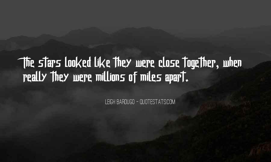 Even If We're Miles Apart Quotes #914060